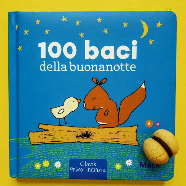 100 baci della buonanotte - edizioni clavis - Ghiotto e Pastrocchio